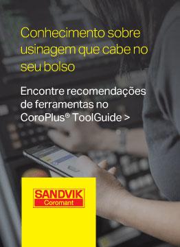 Encontre recomendações de ferramentas no Sandvik CoroPlus ToolGuide