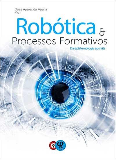 Livro Robótica e Processos Formativos
